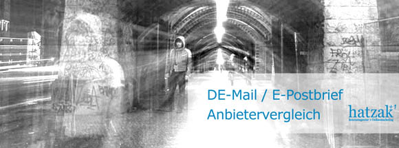 DE-Mail Anbieter, E-Postbrief, E-Brief und De-Mail: Leistung und Kosten - ein Vergleich
